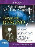 Letture Segrete: Trilogia dell'Io Sono di Arcangelo Miranda