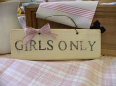 Distressed Wooden Sign  'Girls Only' by LazyDaysDesigns on Etsy, £12.50