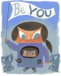 """be you"" poster - Amanda Visell (Switcheroo)"
