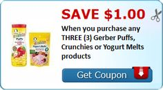 New Coupon!  Save $1.00 When you purchase any THREE (3) Gerber Puffs, Crunchies or Yogurt Melts products - http://www.stacyssavings.com/new-coupon-save-1-00-when-you-purchase-any-three-3-gerber-puffs-crunchies-or-yogurt-melts-products/