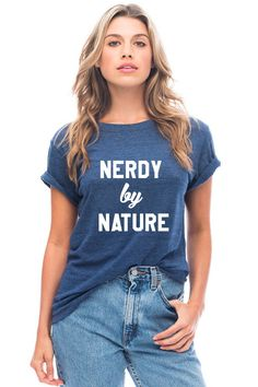Loose fit triblend jersey tee with Nerdy By Nature graphic. Machine Wash Loose FitCotton/Poly/Rayon blend View size guide