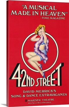 Broadway musicals:  42nd Street  (1981) - One of the all-time greatest!!  Thanks Mo!