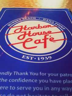 Harbor House Cafe  Dana Point, California #orangecounty