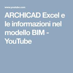 ARCHICAD Excel e le informazioni nel modello BIM - YouTube