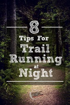 Day light savings and winter may suck the suck the sunlight out of your non-working hours, but it doesn't mean you have to resort to the treadmill or doing laps around your cul-de-sac.   Here are 8 safety tips for trail running at night.   #Run