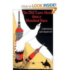 The Day Lasts More than a Hundred Years: Chingiz Aitmatov: 9780253204820: Amazon.com: Books