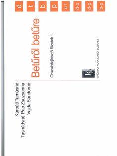 Betűről betűre 1 betűtanítás Creative Writing, Budapest, Ariel, Boarding Pass, Album, Narrative Poetry, Card Book