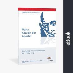 Maria, Königin der Apostel (eBook)