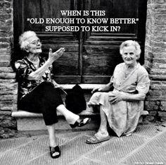 haha!  I love feisty older ladies!
