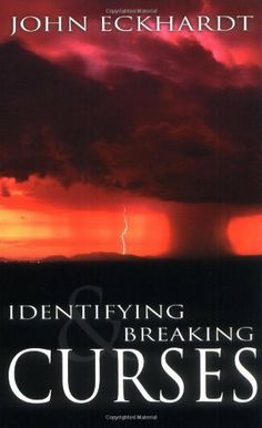 Identifying And Breaking Curses by ECKHARDT JOHN. $5.76. 63 pages. Publisher: Whitaker House (June 13, 2000)