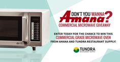 I just entered this contest from @TundraRestaurantSupply & @ACPInc. You should enter too! #contest #amana #microwave http://woobox.com/z2qs49