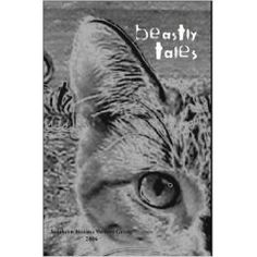 Beastly Tales, volume 13 of the Indian Creek Anthology Series from the Southern Indiana Writers' Group.
