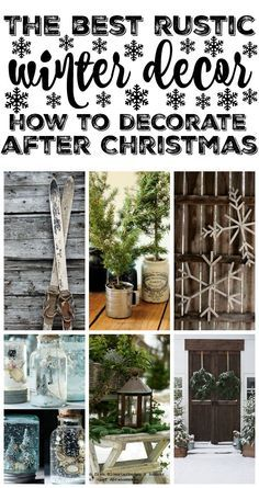 Lovely rustic winter decor inspiration - tons of inspiration on how to decorate after you take your Christmas decor down. A must pin for the winter!