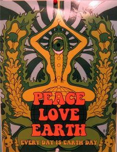 peace love earth shared by on We Heart It Hippie Posters, Love Posters, Vintage Posters, Hippie Peace, Hippie Love, Boho Hippie, Bohemian, Earth Poster, Trippy Drawings