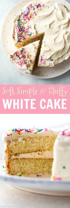 Soft, fluffy, and perfect white cake made from scratch!! Get the recipe on http://sallysbakingaddiction.com