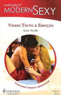 Meus Romances Blog Vinho Tinto E Emocao Kate Hardy Harlequin