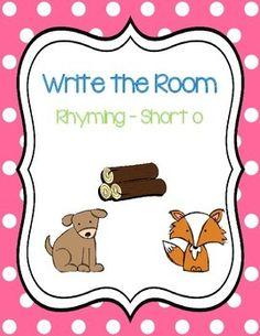 Write the Room - Short o Rhyming