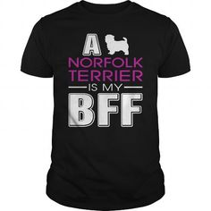 A NORFOLK TERRIER IS MY BFF  T-SHIRTS TEE (==►Click To Shopping Here) #a #norfolk #terrier #is #my #bff # #t-shirts #Dog #Dogshirts #Dogtshirts #shirts #tshirt #hoodie #sweatshirt #fashion #style
