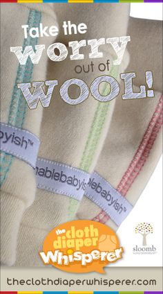 The Cloth Diaper Whisperer: Take the Worry Out of Wool