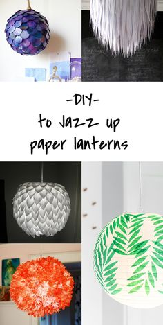 DIY tutorials: turn a boring paper lantern into a stunning lampshade!