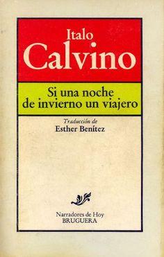 SI una noche de invierno n viajero...  Que disfruten esta novelísima del gran autor italiano Italo Calvino