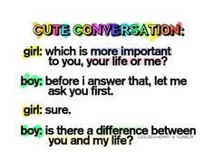 boy girl conversation quotes - Google Search