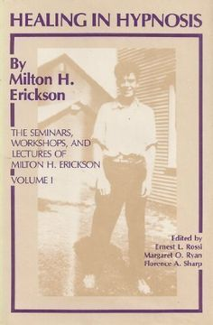 12 best books i love about hypnosis images on pinterest healing in hypnosis the seminars workshops and lectures of milton h erickson fandeluxe Image collections