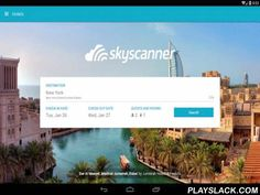 Skyscanner Hotels  Android App - playslack.com , Get a room! The Skyscanner Hotels app makes it easy to search, compare and book hotels, anytime anywhere. Key features: Search, explore and compare thousands of hotel deals. We search millions of hotel room