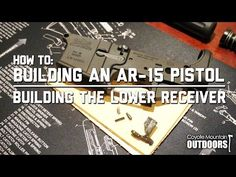 How To: Building an AR-15 lower receiver - http://fotar15.com/how-to-building-an-ar-15-lower-receiver/
