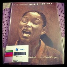 "#awbchallenge ""Becoming Billie Holiday"" a novel in verse by Carole Boston Weatherford and artwork by Floyd Cooper"