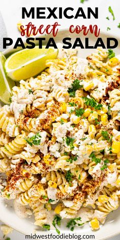 This Mexican Street Corn Pasta Salad is loaded with corn, cotija and a deliciously tangy, creamy dressing that is the st Mexican Food Recipes, New Recipes, Vegetarian Recipes, Dinner Recipes, Cooking Recipes, Favorite Recipes, Healthy Recipes, Vegetarian Pasta Salad, Health And Wellness