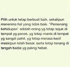 pilihlah untuk tetap berbuat baik Quotes Indonesia, Positive Quotes, Qoutes, Islam, Pastel, Positivity, Education, Inspiration, Art