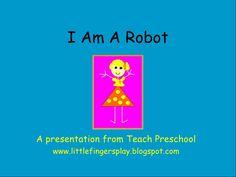 Preschool: I Am A Robot movement