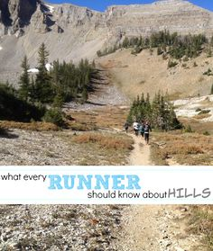 What every runner should know about hills - running hills tips for uphill, downhill and benefits