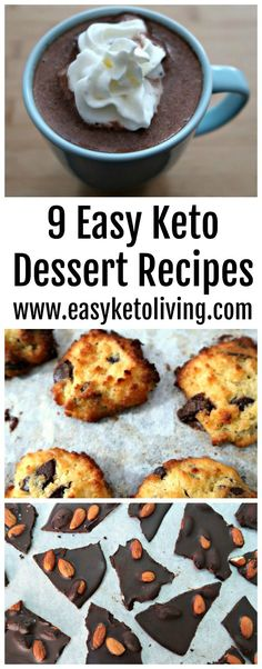 9 Easy Keto Dessert Recipes - Quick and Simple Low Carb and Ketogenic Diet Friendly Desserts including chocolate, lemon and more!