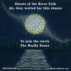 Mayfly, Original Song, Ghosts, Folk, United States, Album, Dance, River, Songs