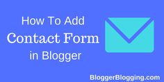 How to Add Contact Form in Blogger Static Page