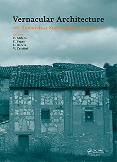 Vernacular architecture : towards a sustainable future : proceedings of the International Conference on Vernacular Heritage, Sustainability and Earthen Architecture, Valencia, Spain, 11-13 September 2014 / C. Mileto...[et al]. Signatura:  750 VEC  Na bibilioteca: http://kmelot.biblioteca.udc.es/record=b1524698~S1*spi