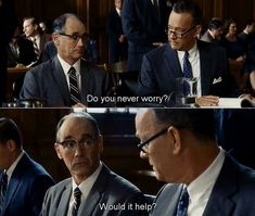 """I loved this man's attitude on life. """"Would it help? """" Bridge of spies (2015)"""