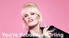 "Absolutely Fabulous ""you're fabulous darling"" fave from fave of extremes = Absolutely Fabulous Quotes, Patsy And Edina, Witty Memes, Funny Memes, Great Insults, Patsy Stone, Exercise For Six Pack, Jennifer Saunders"
