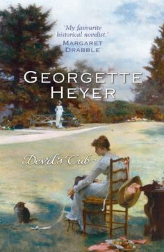 Devil's Cub by Georgette Heyer. I LOVE this book! This is #2 in the 4 pt series that started w/ These Old Shades. An odd cover.