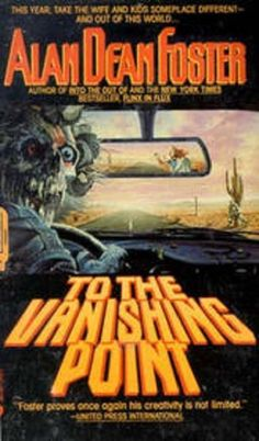 To The Vanishing Point by Alan Dean Foster-Vg 1989