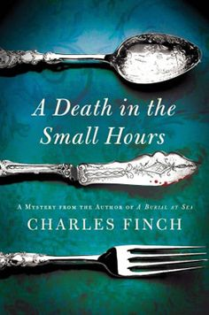 Love his books. This is his newest....A Death in the Small Hours by Charles Finch