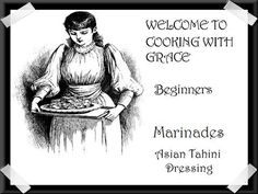 Cooking with Grace Beginners marinades by MOUSEPAD228, $2.00     If you're thinking of vegging out for dinner, then this Asian Tahini Dressing is a great way to go. Marinate your favorite veggies in this delightful dressing    Create your OWN recipe book for the low price of just 2 dollars an instant download using The Cooking with Grace Beginners Recipe Book Series!    http://www.etsy.com/shop/MOUSEPAD228