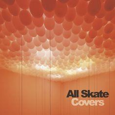 "All Skate ""Covers"" DJ mix album art - front."