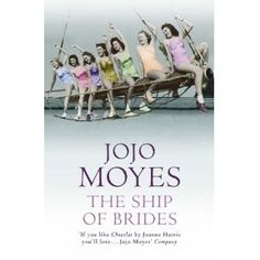 "The Ship of Brides by Jojo Moyes Another pinner says it's ""a novel based on the true story of hundreds of Australian war brides on their way to England on an air-craft carrier after World War II."""