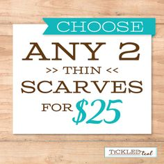 Choose any 2 {THIN} Scarves for $25 - Tickled Teal $25