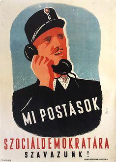 We, postal workers vote for the Social Democrats (Bánki, László - 1947)