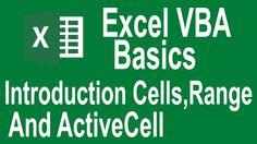 Excel VBA Basics! Cells,Range and ActiveCell Intro (Tutorial # 2   VBA B...