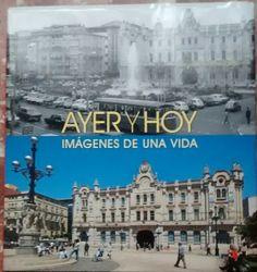 Ayer y hoy : imágenes de una vida/ [textos], Bernardo Riego Amézaga. Signatura: 84 AYE  Na biblioteca: http://kmelot.biblioteca.udc.es/record=b1511522~S1*gag